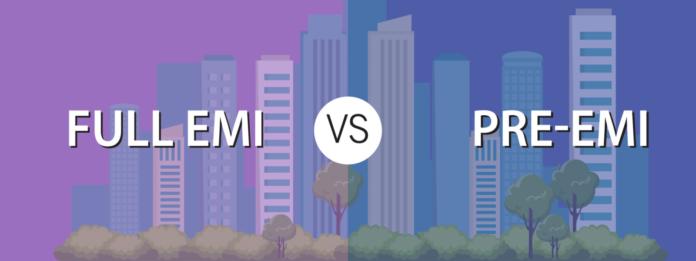 Pre-EMI vs Full EMI